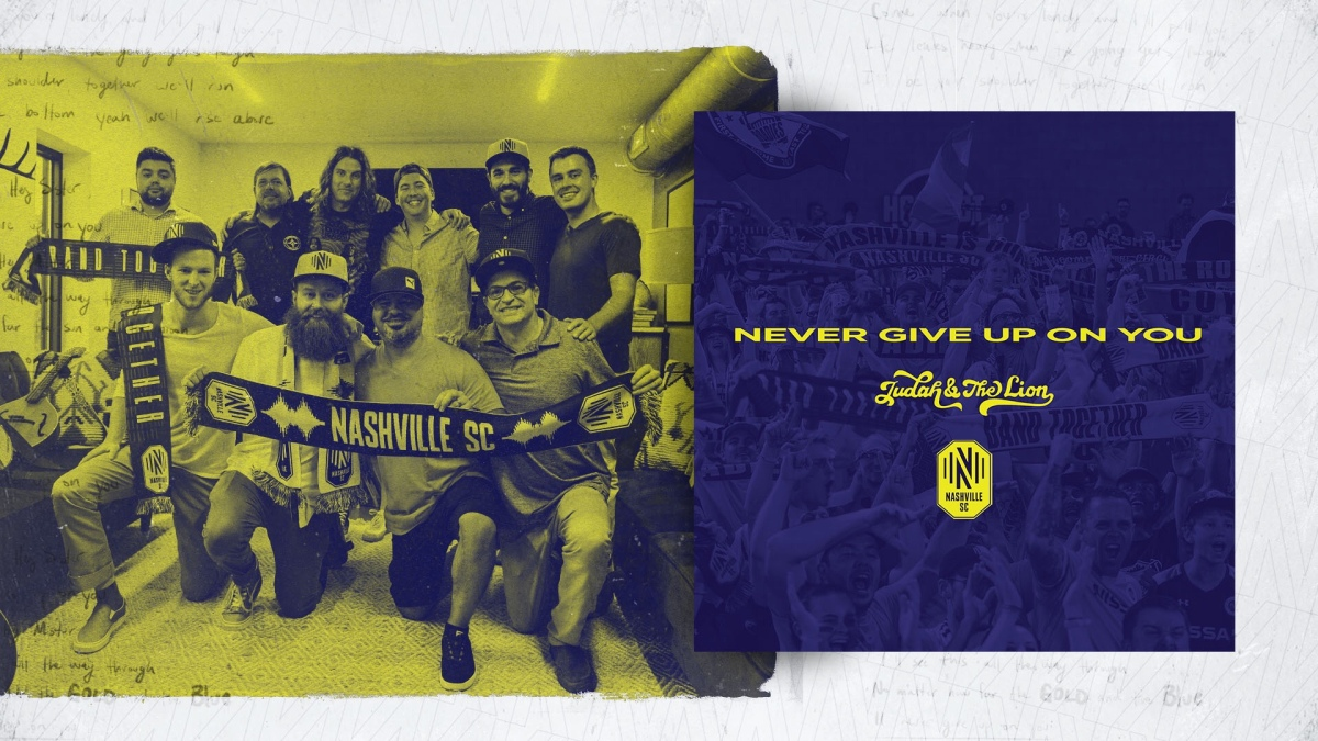 """Nashville SC officially releases Judah and the Lion's """"Never Give up on You"""" as club anthem"""